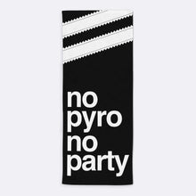 Load image into Gallery viewer, No Pyro No party Towel-Towels-The Terrace Store