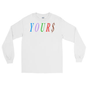 YOUR$ Longsleeve