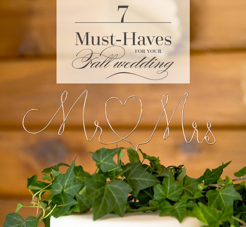 Seven Must-Haves For Your Fall Wedding
