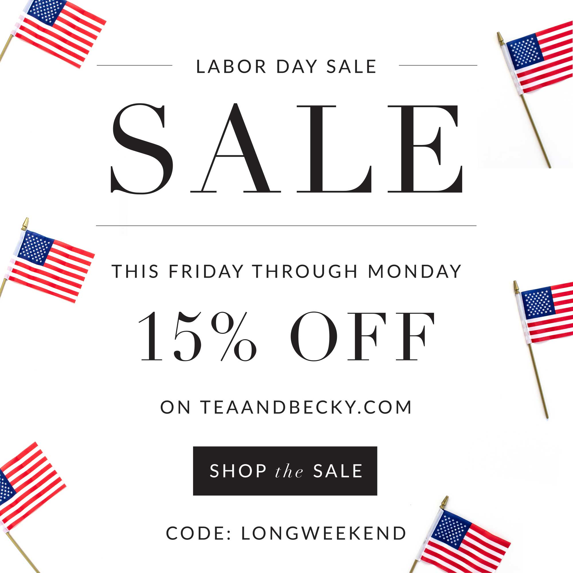 The Labor Day Sale is On!