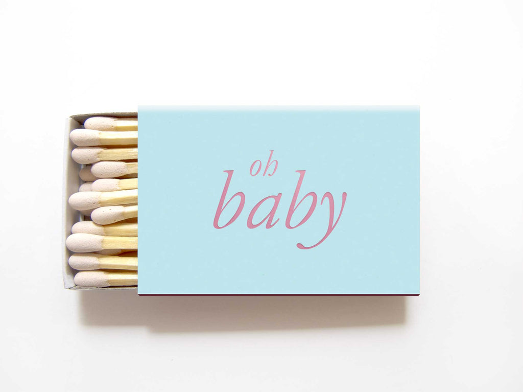 Oh Baby Matches by Tea and Becky