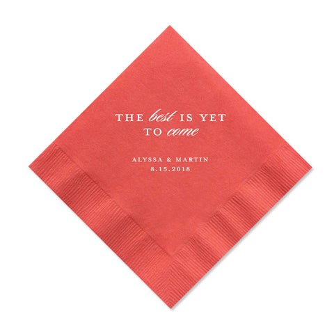 Best is Yet to Come Napkins - Set of 100 Foil Personalized Cocktail Napkins - Tea and Becky