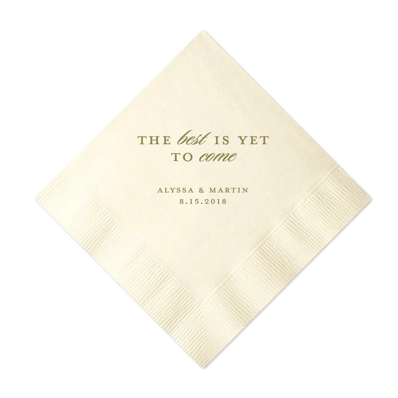 Best is Yet to Come Napkins - Foil Personalized Napkins - Tea and Becky