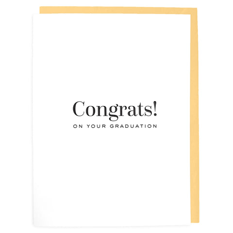 Congrats on your Graduation Card - Letterpress Greeting Card - Tea and Becky