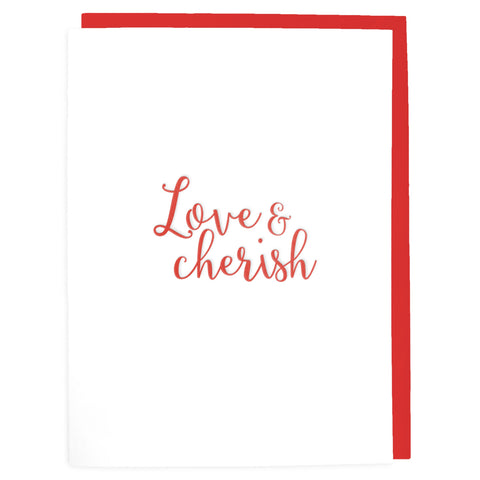 Love and Cherish Card - Letterpress Greeting Card - Tea and Becky