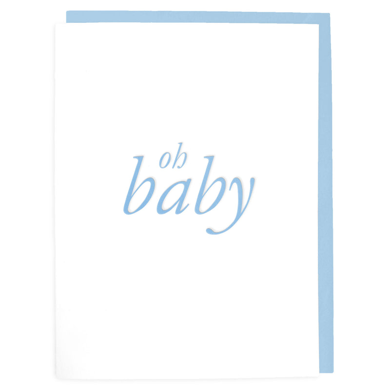 Oh Baby Blue Card - Letterpress Greeting Card - Tea and Becky