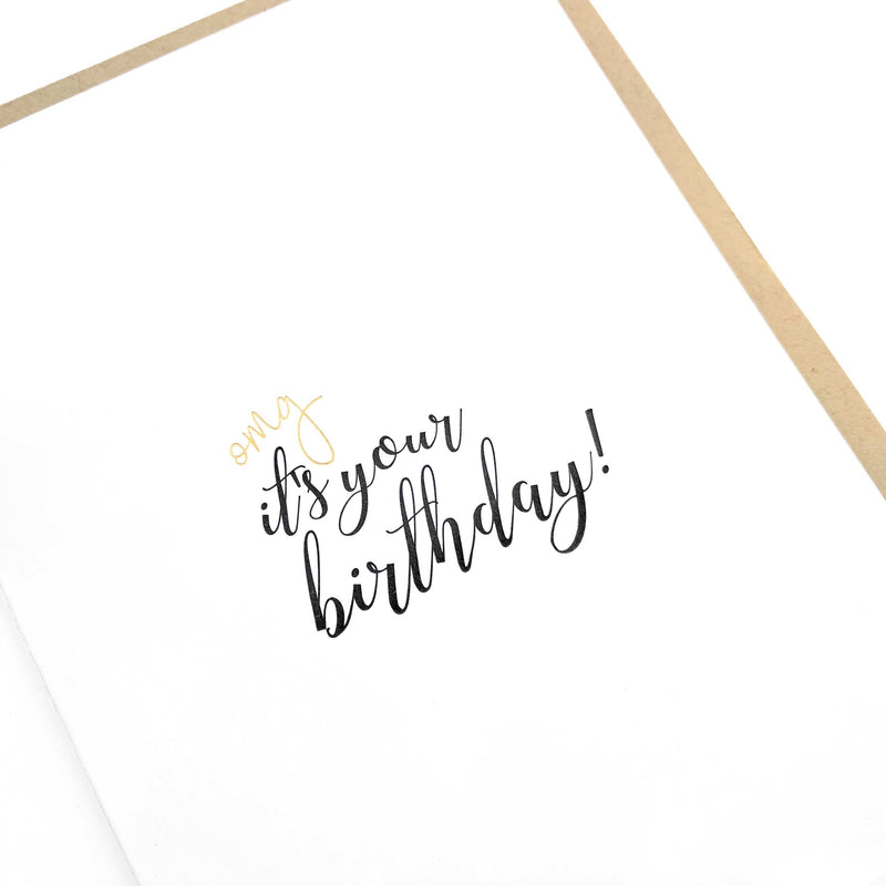 OMG It's Your Birthday Card - Letterpress Greeting Card - Tea and Becky