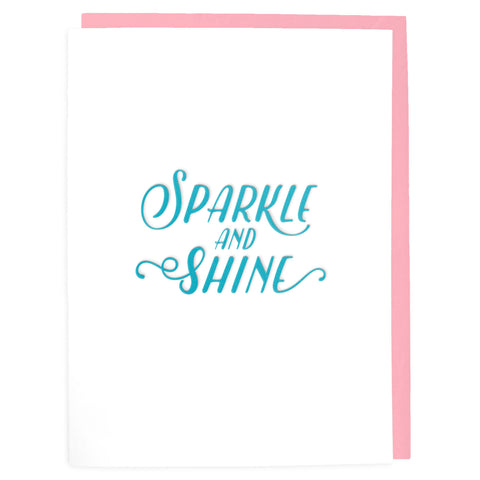 Sparkle and Shine Card - Letterpress Greeting Card - Tea and Becky