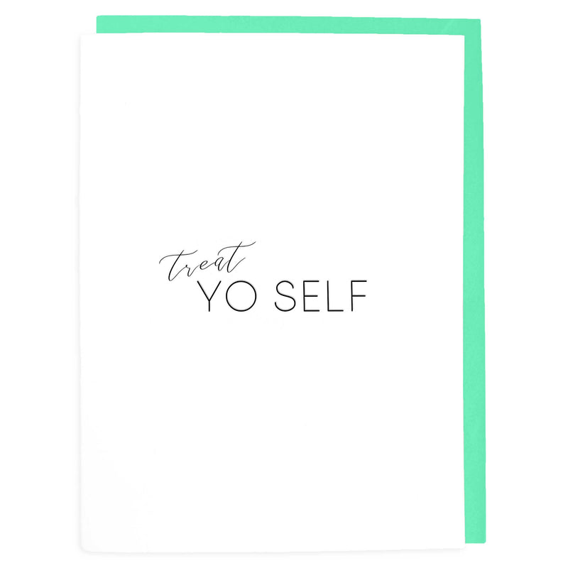 Treat Yo Self Halloween Card - Letterpress Greeting Cards - Tea and Becky