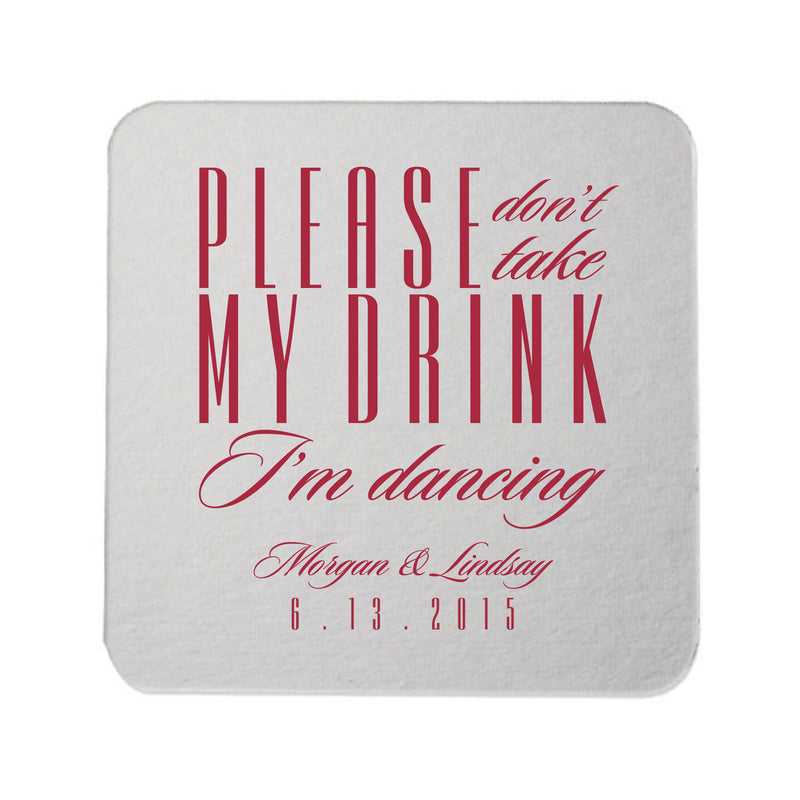 Please Don't Take My Drink I'm Dancing Coasters - Tea and Becky