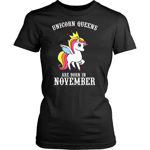 T-shirt - Unicorn Queens Are Born In November Women's T-shirt