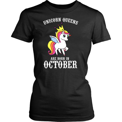 T-shirt - Unicorn Queens Are Born In October Women's T-shirt