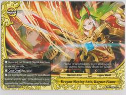 Dragon Slaying Arts, Ragnar Flame (U) S-BT06