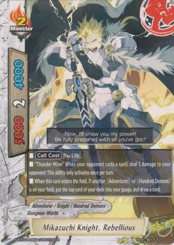 Mikazuchi Knight, Rebellious (R)