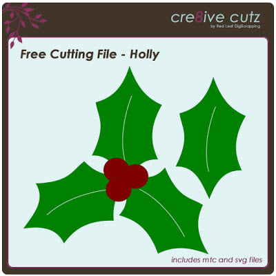 Free Svg Amp Mtc Cutting File Christmas Holly Cre8ive Cutz
