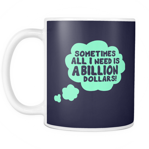 The Billion Dream Mug - Insane Mugs