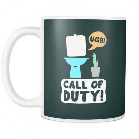 The Call of Duty Mug-Coffee Mug-Funny-Sarcastic-Tea-Cup-Ceramic-InsaneMugs.com