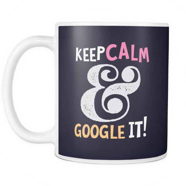 The Google It Mug - Insane Mugs