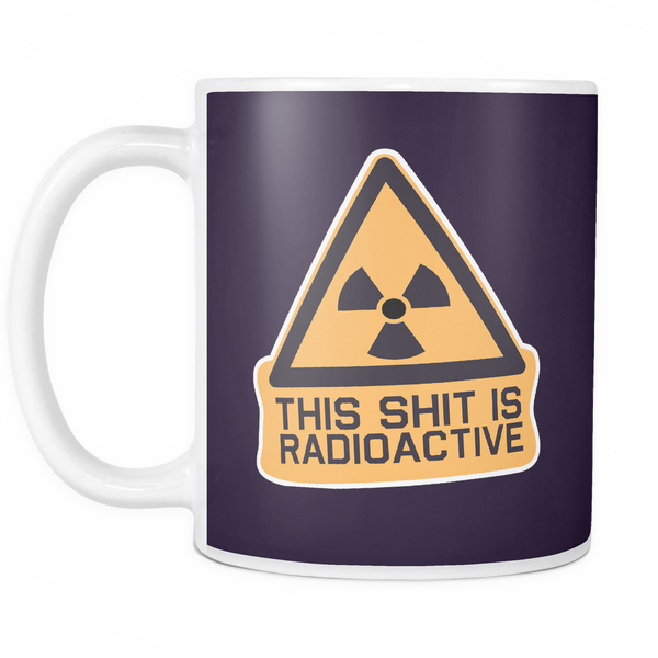 The Radioactive Mug - Insane Mugs