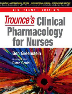 Trounce's Clinical Pharmacology for Nurses, International Edition