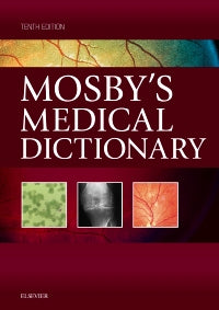 Mosby's Medical Dictionary 10th Edtition