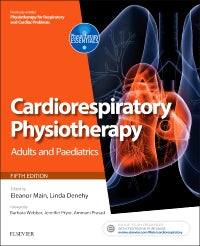Cardiorespiratory Physiotherapy: Adults and Paediatrics  5th Edtition