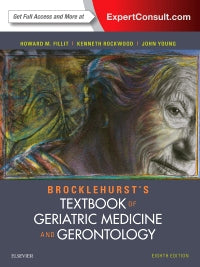 Brocklehurst's Textbook of Geriatric Medicine and Gerontology 8th Edition