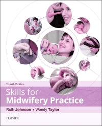 Skills for Midwifery Practice 4th Edition