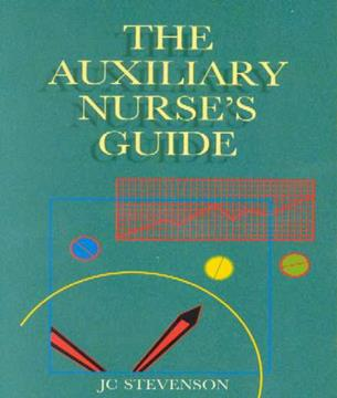 The Auxiliary Nurse's Guide 3rd Edition