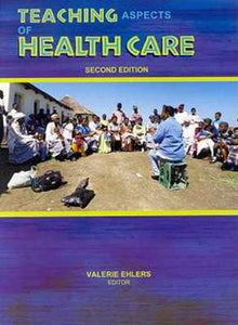 Teaching Aspects of Health Care 2nd Edition