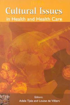 Cultural Issues in Health And Health Care 1st Edition