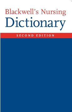 Blackwell's Dictionary of Nursing 2nd Edition