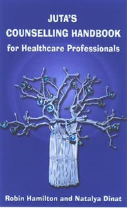 Juta's Counselling Handbook for Healthcare Professionals 1st Edition