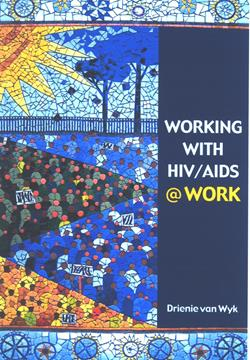 Working with HIV/Aids @ Work (2 Book Pack) 1st Edition