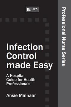 PNS: Infections Control Made Easy A Hospital Guide for Health Professionals 1st Edition