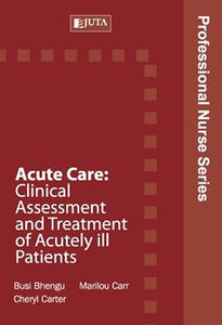 PNS: Acute Care Clinical Assessment and Treatment of Acutely Ill Patients 1st Edition