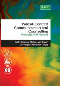 Patient-Centred Communication and Counselling Principles and Practice 1st Edition