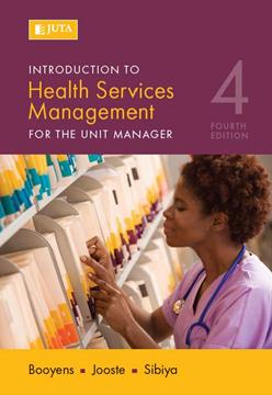 Introduction to Health Services Management for The Unit Manager 4th Edition