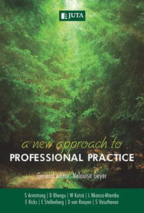 A New Approach to Professional Practice 1st Edition