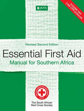 Essential First Aid Manual for Southern Africa 2nd Edition
