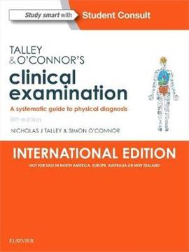Talley & O'Connor's Clinical Examination (International Edition) : A Systematic Guide to Physical Diagnosis
