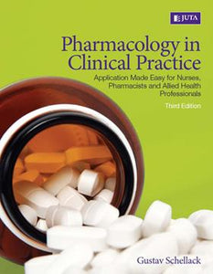 Pharmacology in Clinical Practice Application Made Easy for Nurses, Pharmacists and Allied Health Professionals 3rd Edition