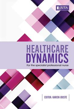 Healthcare Dynamics for the Specialist Professional Nurse 1st Edition