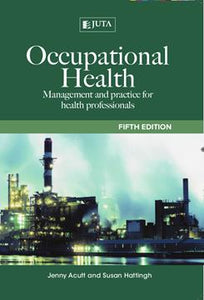 Occupational Health Management and Practice for Health Professionals 5th Edition