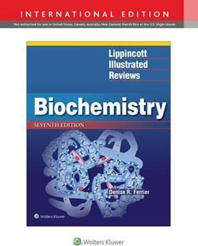 Lippincott Illustrated Reviews: Biochemistry, 7th Edition, IE