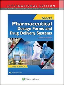 Ansel's Pharmaceutical Dosage Forms & Drug Delivery Systems, 11th Edition, IE