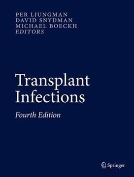 Transplant Infections : Fourth Edition
