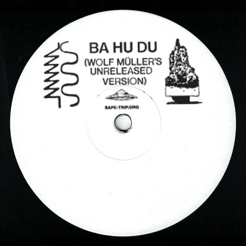 Bufiman - Ba Hu Du (Wolf Müller's Unreleased Version) (One-Sided Single)
