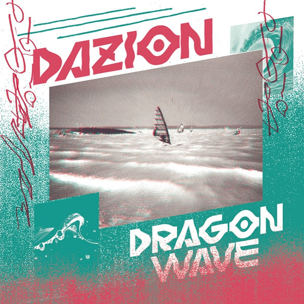 Dazion - Dragon Wave/VX LTD (Single)