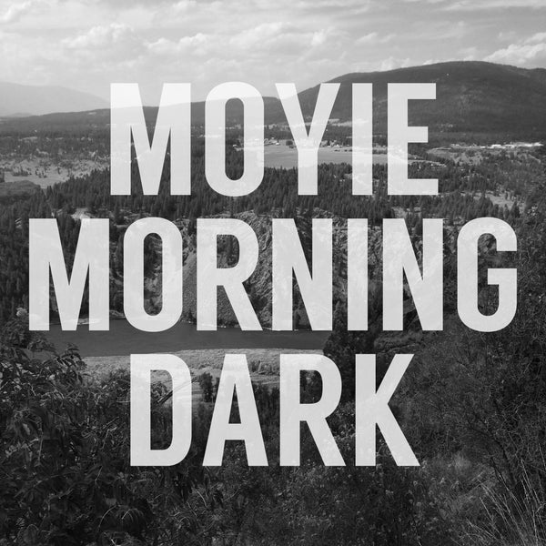 Moyie Morning Dark